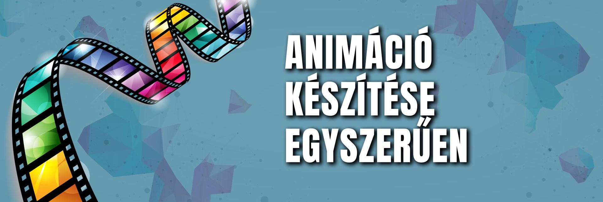 animáció-készítés-egyszerűen